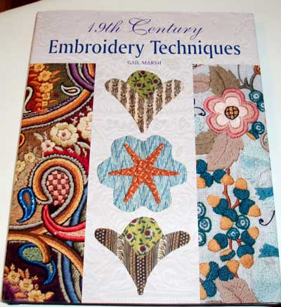 19th Century Embroidery Techniques by Gail Marsh