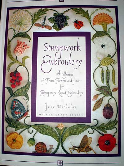 Jane Nicholas's Stumpwork and Embroidery