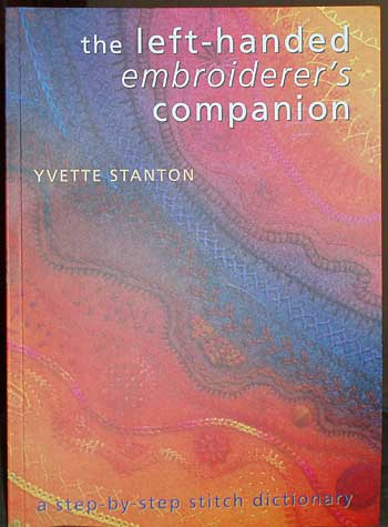 Left-Handed Embroiderer's Companion by Yvette Stanton