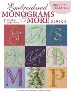 Iron-on Monograms: Monograms and More, Book 2, from Leisure Arts
