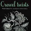 Crewel Twists