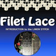 Filet Lace - Introduction to the Linen Stitch