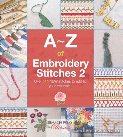 A-Z of Embroidery Stitches 2 published by Search Press
