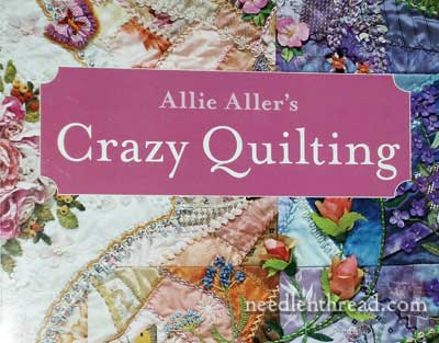 Crazy Quilting by Allie Aller