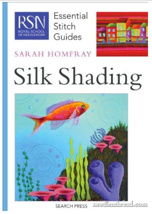 Silk Shading Essential Stitch Guide from the Royal School of Needlework