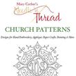 Church Patterns for Embroidery & Other Arts