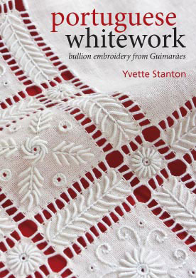 Portuguese Whitework Embroidery by Yvette Stanton