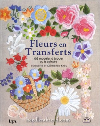 Fleurs en Transferts: Iron-on Floral Transfers for Embroidery