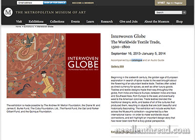 Interwoven Globe - Exhibition at the Met