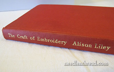 The Craft of Embroidery by Alison Liley
