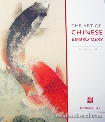 The Art of Chinese Embroidery by Margaret Lee