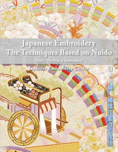 Japanese Embroidery: The Techniques Based on Nuido