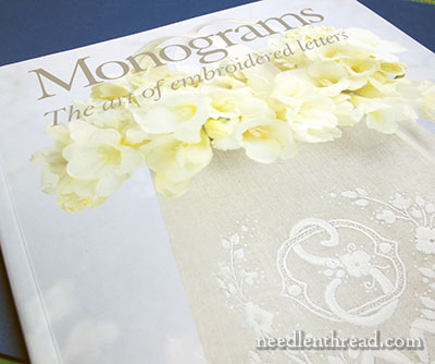 Monograms: The Art of Embroidered Letters by Susan O'Connor
