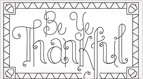 Be Ye Thankful Embroidery Pattern