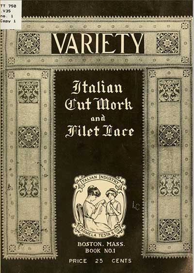 Variety: Italian Cutwork & Filet Lace