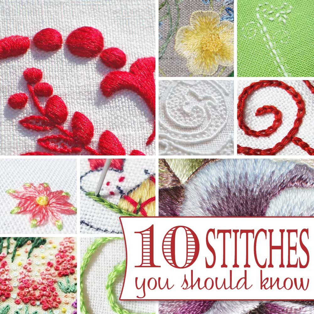 10 Hand Embroidery Stitches You Should Know Needlenthread Com