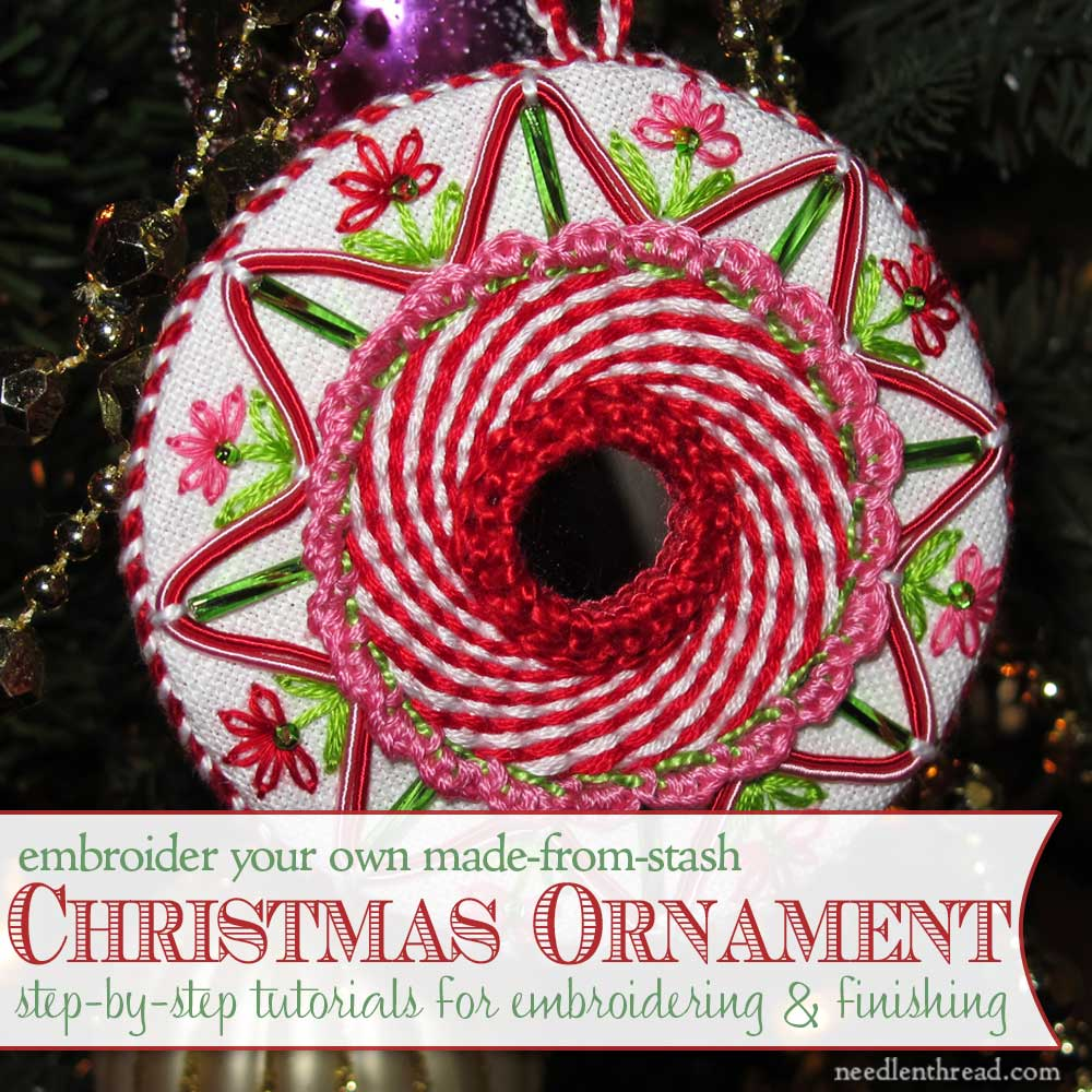 hand embroidered christmas ornament tutorials - Embroidered Christmas Ornaments