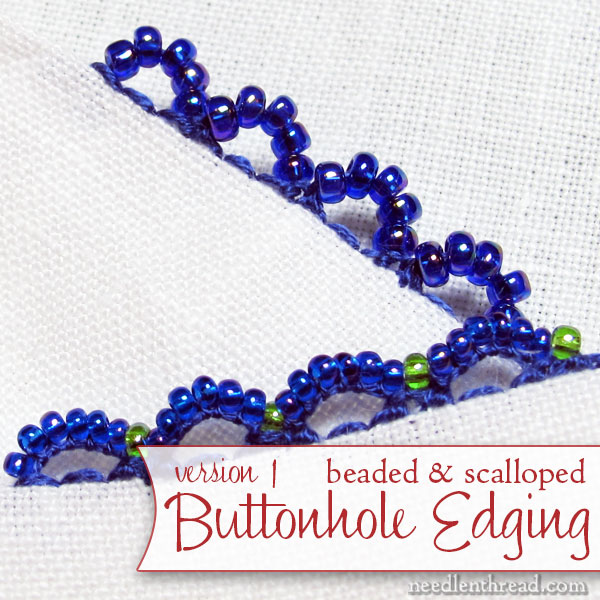 Stitch Tutorial for Scalloped Beaded Buttonhole Edging, version 1