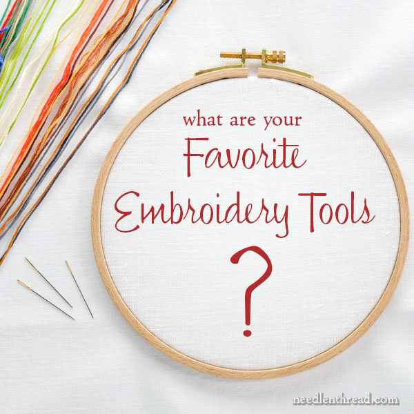 Favorite embroidery tools