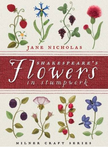 Shakespeare's Flowers by Jane Nicholas