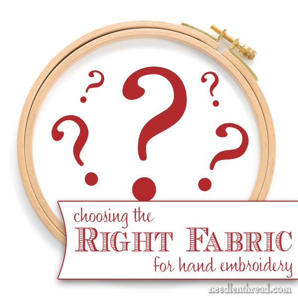 Choosing the right fabric for hand embroidery projects