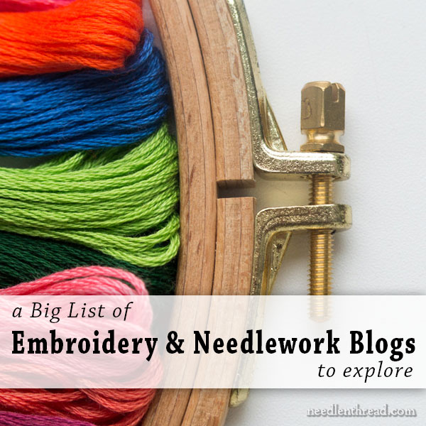 A Big List of Embroidery & Needlework Blogs