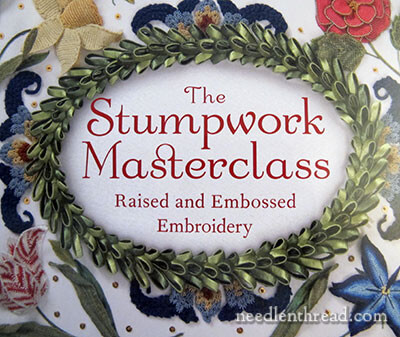 Stumpwork Masterclass by Alison Cole - Book Review