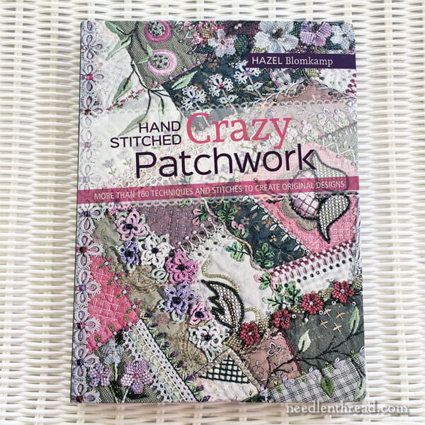 Hand Stitched Crazy Patchwork Book Review Needlenthread