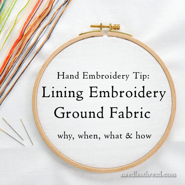 Lining Ground Fabric for Hand Embroidery Projects