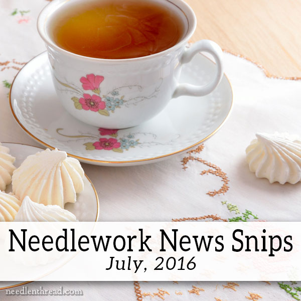 Needlework News Snips July 2016