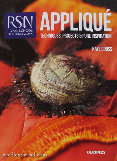 RSN Applique: Techniques, Projects & Pure Inspiration - Book Review