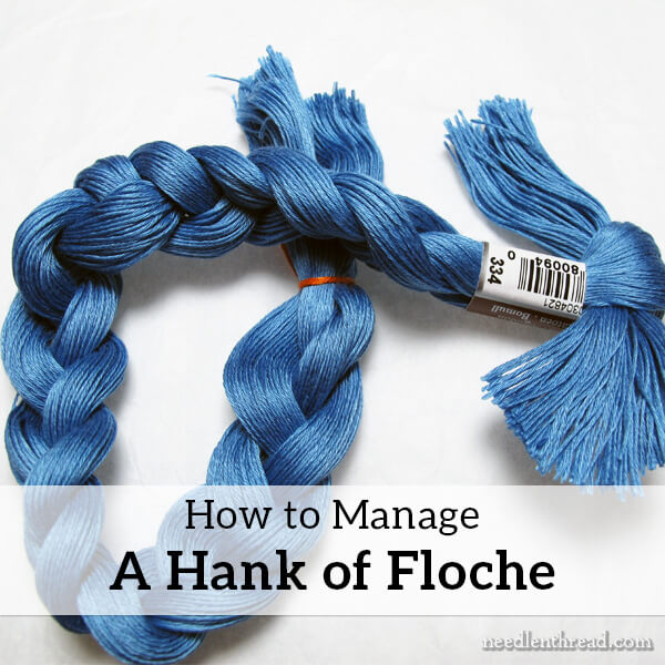 How to Manage a Hank of Floche Embroidery Thread
