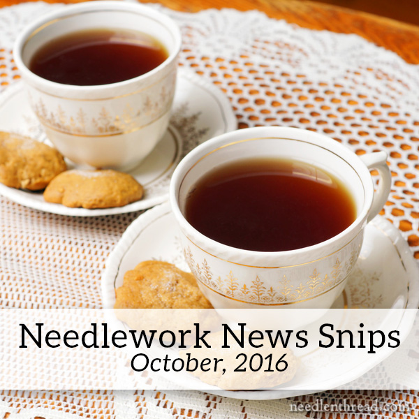 Needlework News Snips for October, 2016
