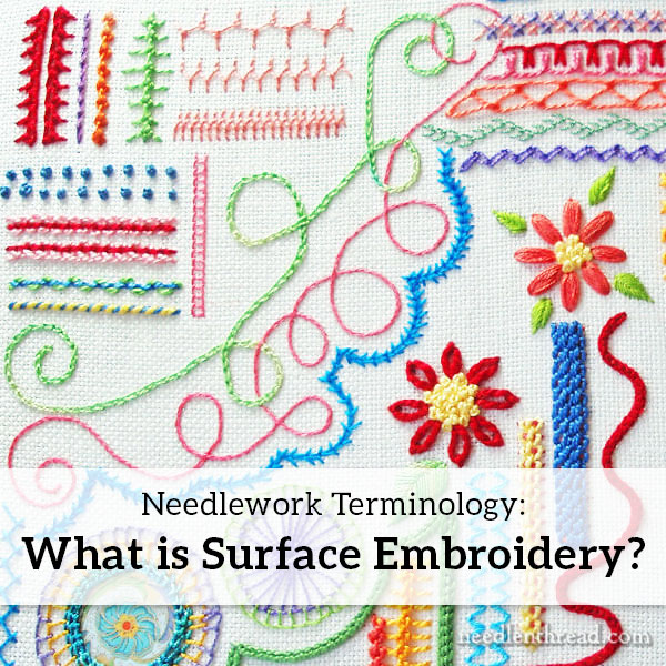 Needlework Terminology Surface Embroidery U2013 NeedlenThread.com