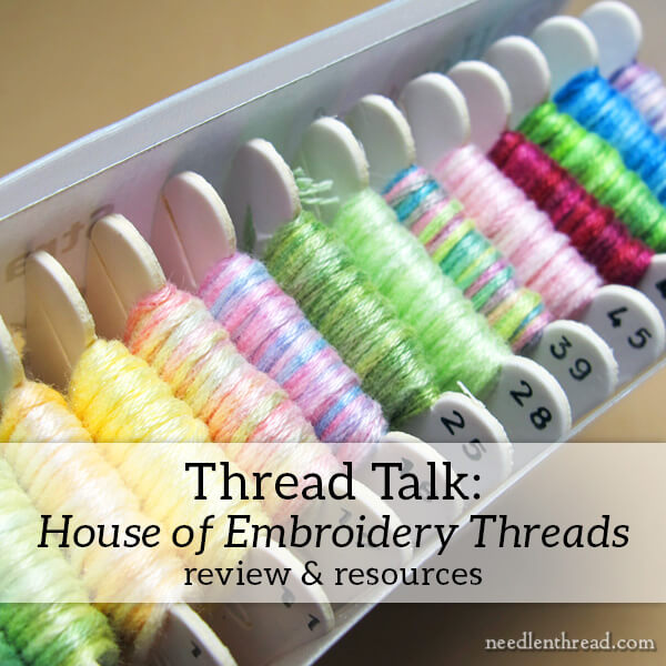 House of Embroidery Threads for hand embroidery