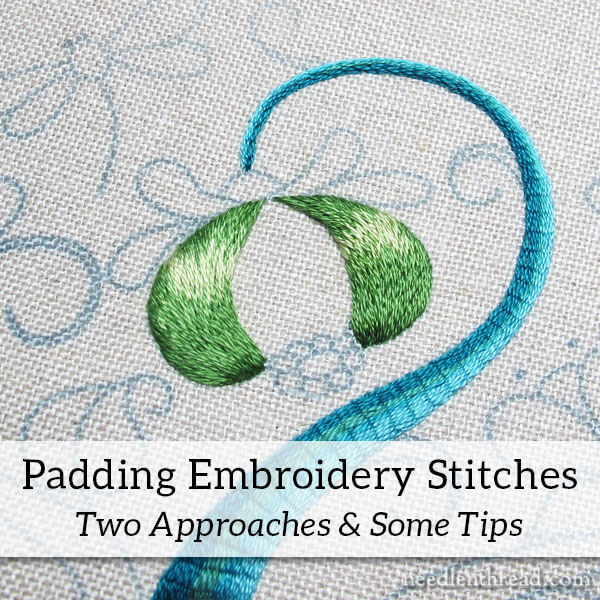 Padding Embroidery Stitches - Two Approaches
