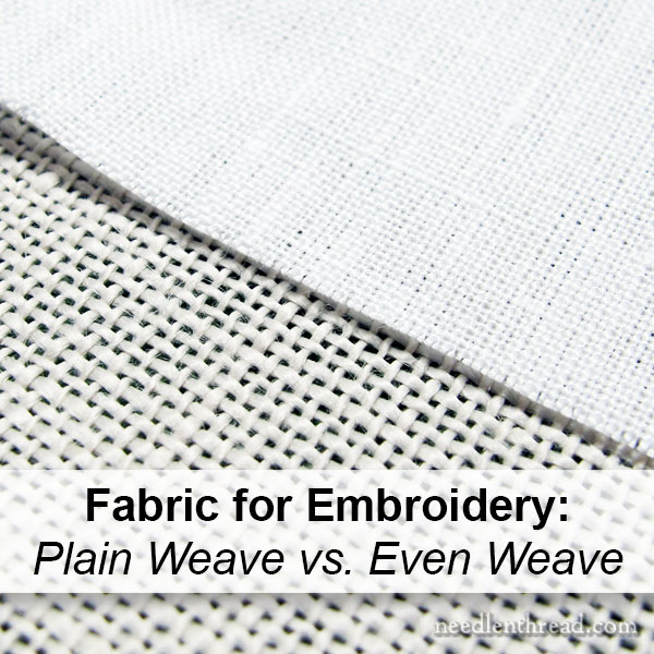 fabric for embroidery: plain weave vs even weave