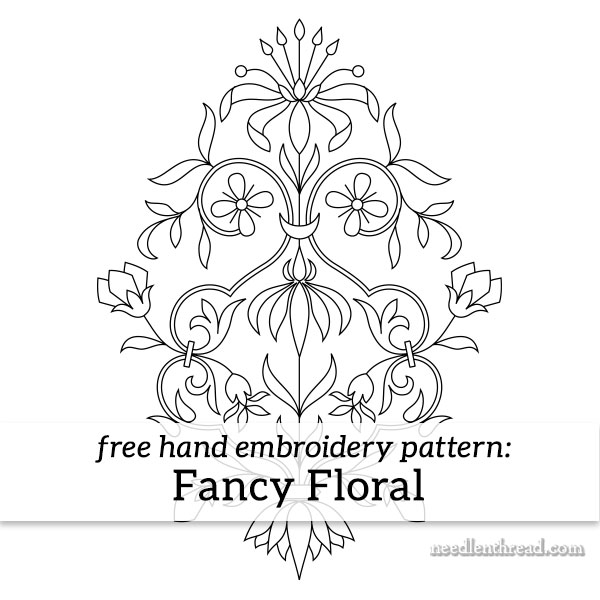 Fancy Floral A Free Hand Embroidery Pattern Needlenthread Com