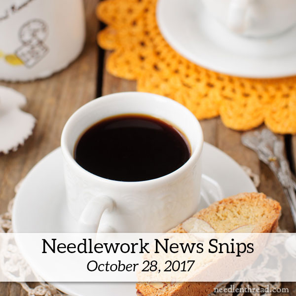 Needle 'n Thread News Snips for October 28, 2017