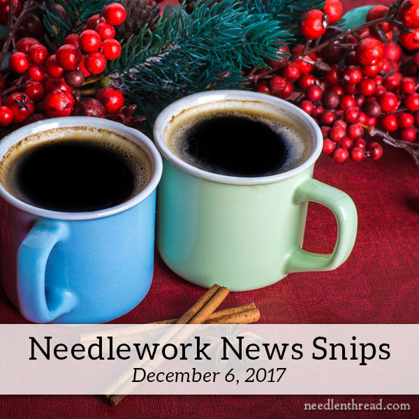 Needlework News Snips December 2017