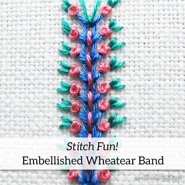 Stitch Fun Tutorial: Embellished Wheatear Band embroidery stitch