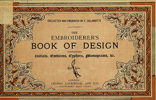 Embroiderers Book of Design - Ideas for hand embroidery, monograms, and more