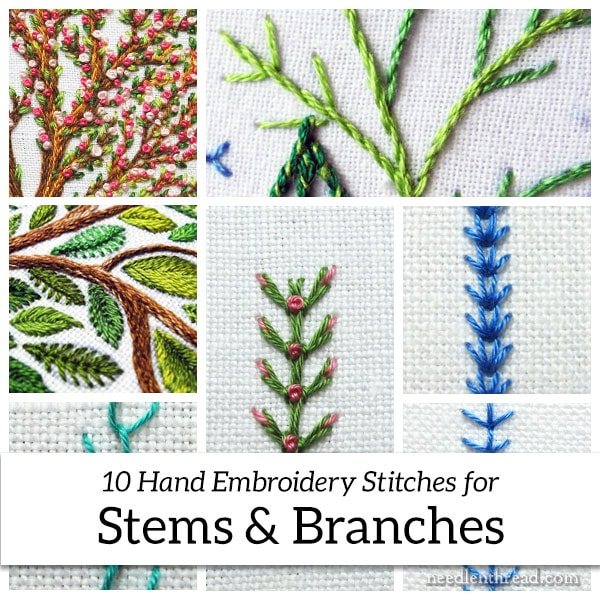 10 Hand Embroidery Stitches for Stems & Branches
