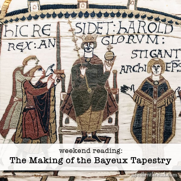 The Making of the Bayeux Tapestry article