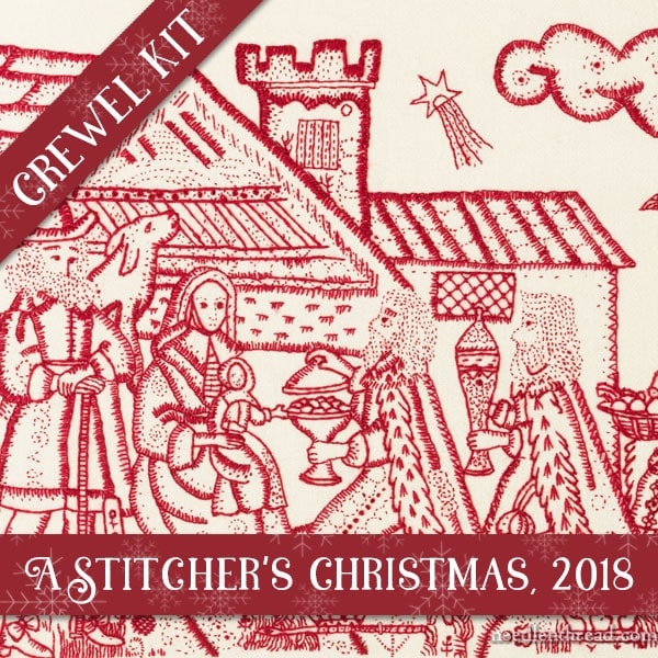 A Stitcher's Christmas, 2018: Crewel Work Company embroidery kit