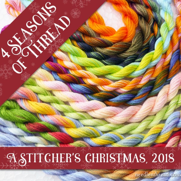 Four Seasons in Thread, a Stitcher's Christmas, 2018