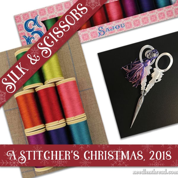 Sajou Silk and Scissors, A Stitcher's Christmas 2018