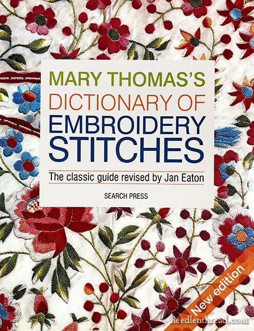 Mary Thomas's Dictionary of Embroidery Stitches - 2019 Edition