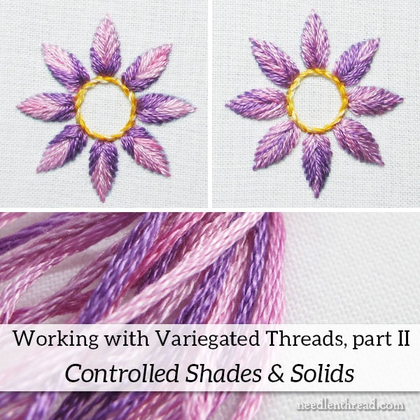 How to Stitch with Variegated Threads: Controlling Colors & Adding Solids