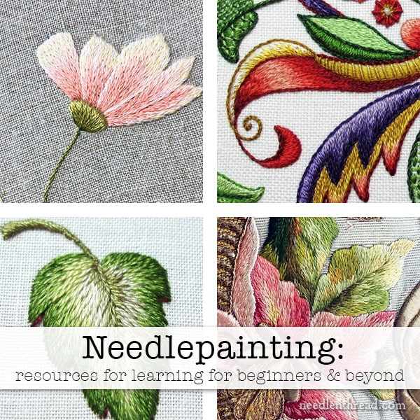 Needlepainting Embroidery: Resources for Learning, for beginners & beyond